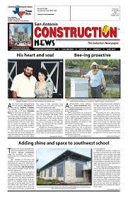 Stephens Roofing San Antonio Tx by San Antonio Construction News May 2016 By Construction News Ltd