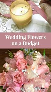 wedding flowers budget wedding flowers on a budget madebybarb jewels and easy simple