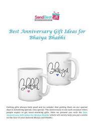 best anniversary gifts best anniversary gift ideas for bhaiya bhabhi by send best gift