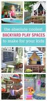 best 25 backyard play spaces ideas on pinterest kids play