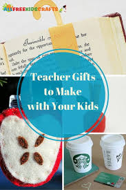 23 teacher gifts to make with your kids allfreekidscrafts com