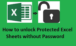 to unprotect excel sheet without password