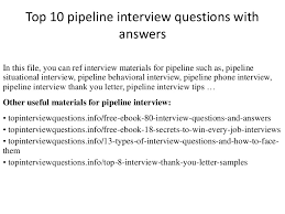top 10 pipeline interview questions with answers