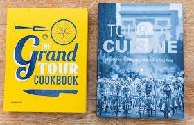 cuisine tour the grand tour cookbook tour de cuisine recipe books for cyclists