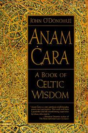 anam cara symbol anam cara a book of celtic wisdom by o donohue