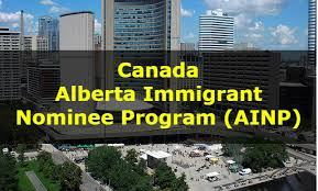 Canada Relaxes The Immigration For The Foreign Nationals Canada Alberta Immigrant Nominee Program Ainp