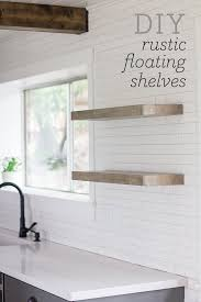 kitchen chronicles diy floating rustic shelves rustic shelves