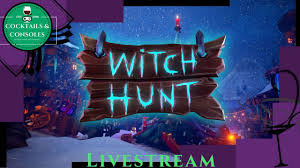 witch hunt come play with us cocktail party livestream youtube