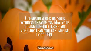 congratulations on your wedding engagement may your joining