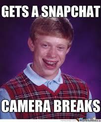 Snapchat Meme - badluck brian gets a snapchat by m3m3z meme center