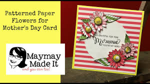 pattern paper flowers for mother u0027s day card youtube