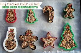 easy crafts bird seed ornaments one hundred dollars