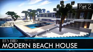 minecraft let u0027s build modern beach house part 2 youtube