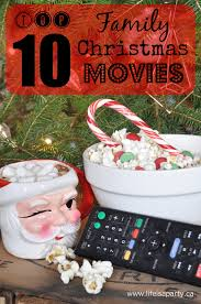 10 family christmas movies life is a party