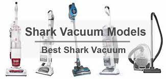 Shark Vaccum Different Type Of Shark Vacuum Models Best Shark Vacuum