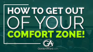 Leaving Your Comfort Zone How To Get Out Of Your Comfort Zone Youtube
