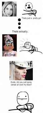 Cereal Girl Meme - lady gaga and cereal guy