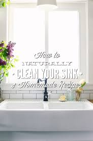 how to naturally clean your sink 4 homemade recipes live simply