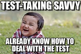 Test Taking Meme - test taking savvy evil kid meme on memegen