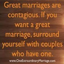 great marriage quotes choose a happy marriage marriage quotes from married and