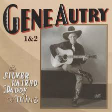 cd album gene autry that silver haired of mine