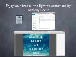The Light We Cannot See Get You Free All The Light We Cannot See By Anthony Doerr
