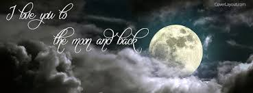 cover layout com i love you to the moon and back facebook cover i love you to the