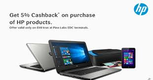 get 5 cashback on purchase get 5 cashback on hp products on sbi emi payments desidime