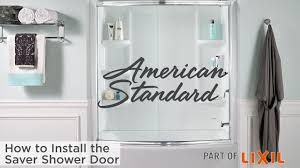 how to install the saver shower door from american standard youtube