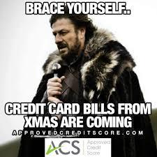 Meme Yourself - acs meme 26 brace yourself approved credit score
