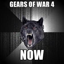 Gears Of War Meme - gears of war 4 now create meme