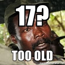 Kony Meme - 17 too old good guy joe kony meme generator