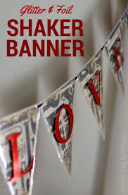 Glitter Home Decor Glitter U0026 Foil Shaker Banner The Crafty Blog Stalker