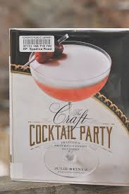 the year in books january with the craft cocktail party by julie
