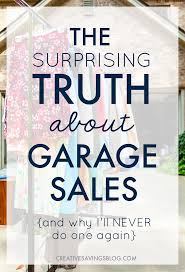 are garage sales worth it why they might be a waste of time energy