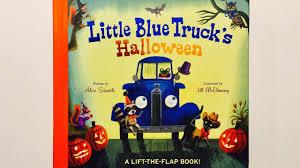 little blue truck u0027s halloween by alice schertle read aloud by