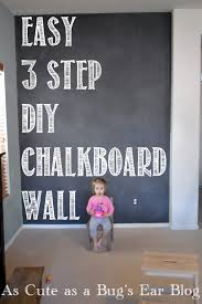 How To Paint Interior Walls by Easy 3 Step Diy Chalkboard Wall Chalkboard Paint Projects Diy
