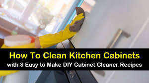 how to clean kitchen cabinets without leaving streaks 3 easy diy ways to clean kitchen cabinets