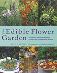 23 Diagrams That Make Gardening by The Edible Flower Garden Edible Garden Series Rosalind Creasy