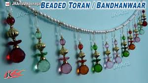 How To Decorate A Chandelier With Beads Diy Crystal Beads Toran Bandhanwar How To Make Jk Arts 743
