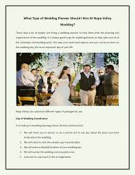 day of wedding coordinator what type of wedding planner should i hire at napa valley wedding