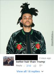 the weeknd s hair the weeknd s hair by getmahbread meme center
