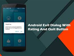 dialog android how to add android exit dialog with rating and quit button on