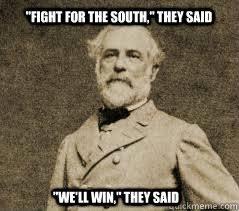 Robert Memes - funny civil war meme robert e lee memes quickmeme history