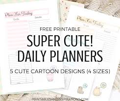 printable daily schedule free printable super cute daily planners printables and inspirations