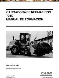 manual mecanica mantenimiento cargador frontal 721d case