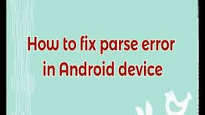 parse error while installing apk file how to fix problem parsing the package there was a parsing package