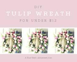 Tulip Wreath Diy Tulip Wreath For Cheap A Blue Nest