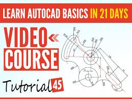 vidio tutorial autocad 2007 learn autocad basics in 21 days tutorial45