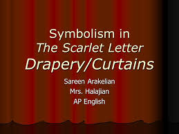 symbolism in the scarlet letter drapery curtains ppt download